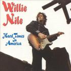 Willie Nile - Hard Times In America (EP)