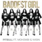 Pitbull - Baddest Girl In Town (CDS)