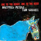 Gretchen Peters - One To The Heart, One To The Head (With Tom Russell)