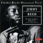 Jimmy Reed - Charly Blues Masterworks: Jimmy Reed (Bright Lights, Big City (Cbm))