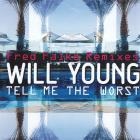 Will Young - Tell Me The Worst (MCD)