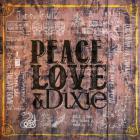 The Cadillac Three - Peace Love & Dixie (EP)