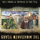 Neil Young - The Monsanto Years (& Promise Of The Real)