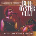 Blue Oyster Cult - Forbidden Delights