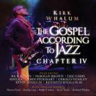 Kirk Whalum - The Gospel According To Jazz: Chapter IV CD2
