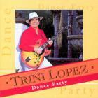 Trini Lopez - Dance Party