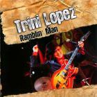 Trini Lopez - Ramblin Man