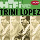 Trini Lopez - Rhino Hi-Five: Trini Lopez (EP)