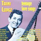 Trini Lopez - Teenage Love Songs