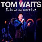 Tom Waits - This Is My America (Live) CD1