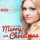 Kelsea Ballerini - Have Yourself A Merry Little Christmas (CDS)