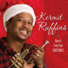 Kermit Ruffins - Have A Crazy Cool Christmas