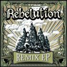 Rebelution - Remix (EP)