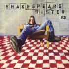 Shakespear's Sister - #3
