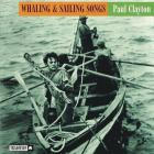 Whaling & Sailing Songs (Reissued 2005)