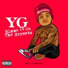 YG - Me & My Bitch (With The Neighbourhood)