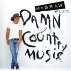 Tim McGraw - Damn Country Music (Deluxe Edition)