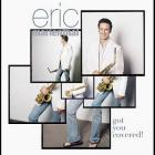 Eric Marienthal - Got You Covered!