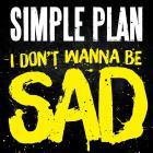 Simple Plan - I Don't Wanna Be Sad (CDS)