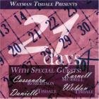 Wayman Tisdale - Presents 21 Days