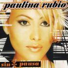 Paulina Rubio - Sin Pausa