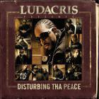 Ludacris - Ludacris Presents... Disturbing Tha Peace (Explicit Version)