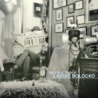 The Life & Times Of Laddio Bolocko CD1