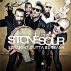 Stone Sour - Straight Outta Burbank (EP)