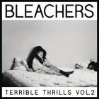 Bleachers - Terrible Thrills Vol. 2