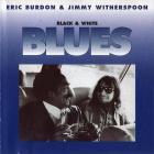 Eric Burdon - Black & White Blues (With Jimmy Whitherspoon) (Vinyl)