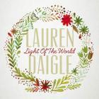 Lauren Daigle - Light Of The World (CDS)