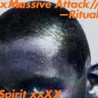 Massive Attack - Ritual Spirit (EP)