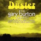 Gary Burton - Duster (With Quartet) (Reissued 1997)