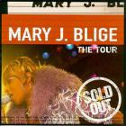 Mary J. Blige - The Tour