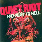 Quiet Riot - Highway To Hell CD1
