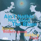 Robben Ford - Ain't Nothin' New About The Blues (With Jimmy Witherspoon)