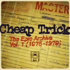 Cheap Trick - The Epic Archive Vol. 1 (1975-1979)