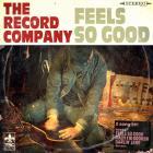 The Record Company - Feels So Good (EP)