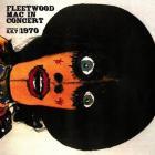 Fleetwood Mac - In Concert February 5,6,7 1970 (Boston Tea Party) (Vinyl)