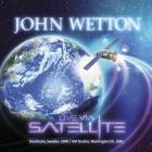John Wetton - Live Via Satellite CD1