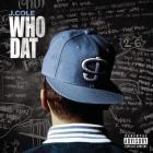 J. Cole - Who Dat (CDS)