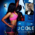 J. Cole - Work Out (CDS)