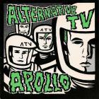 Alternative Tv - Apollo