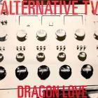 Alternative Tv - Dragon Love