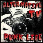 Alternative Tv - Punk Life