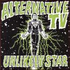 Alternative Tv - Unlikely Star (CDS)