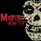 The Misfits - Friday The 13Th (EP)