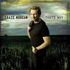 Craig Morgan - That's Why (Reissued 2009)
