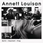 Annett Louisan - Berlin, Kapstadt, Prag