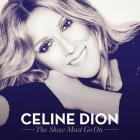 Celine Dion - The Show Must Go On (CDS)
